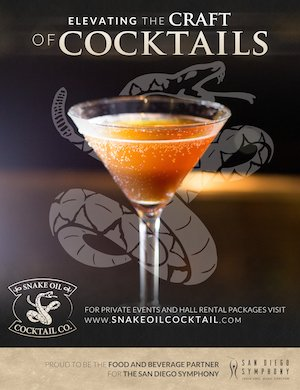 Snake Oil Cocktails at the San Diego Symphony, San Diego Lifestyle